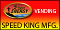 Speed King 5-hour® ENERGY Vending